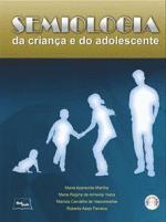 Semiologia da Crianca e do Adolescente - Inclui Cd-rom