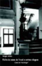Visita as Casas de Freud e Outras Viagens