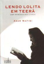 Lendo Lolita Em Teerã. uma Memória nos Livros
